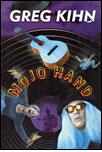 Greg Kihn Mojo Hand