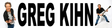 Greg Kihn