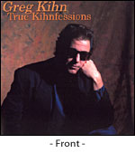 Greg Kihn True Kihnfessions