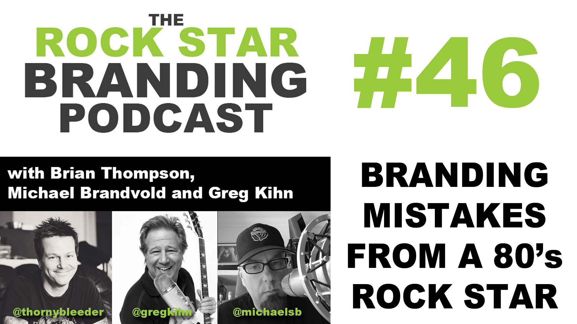 Branding Mistakes from a 80's Rock Star on Rock Star Branding