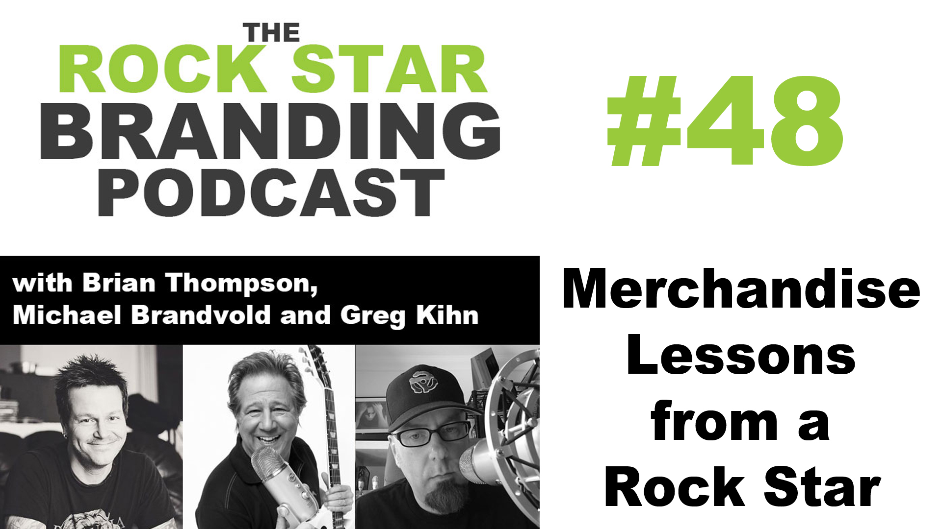 Merchandise Lessons from a Rock Star, Greg Kihn on Rock Star Branding