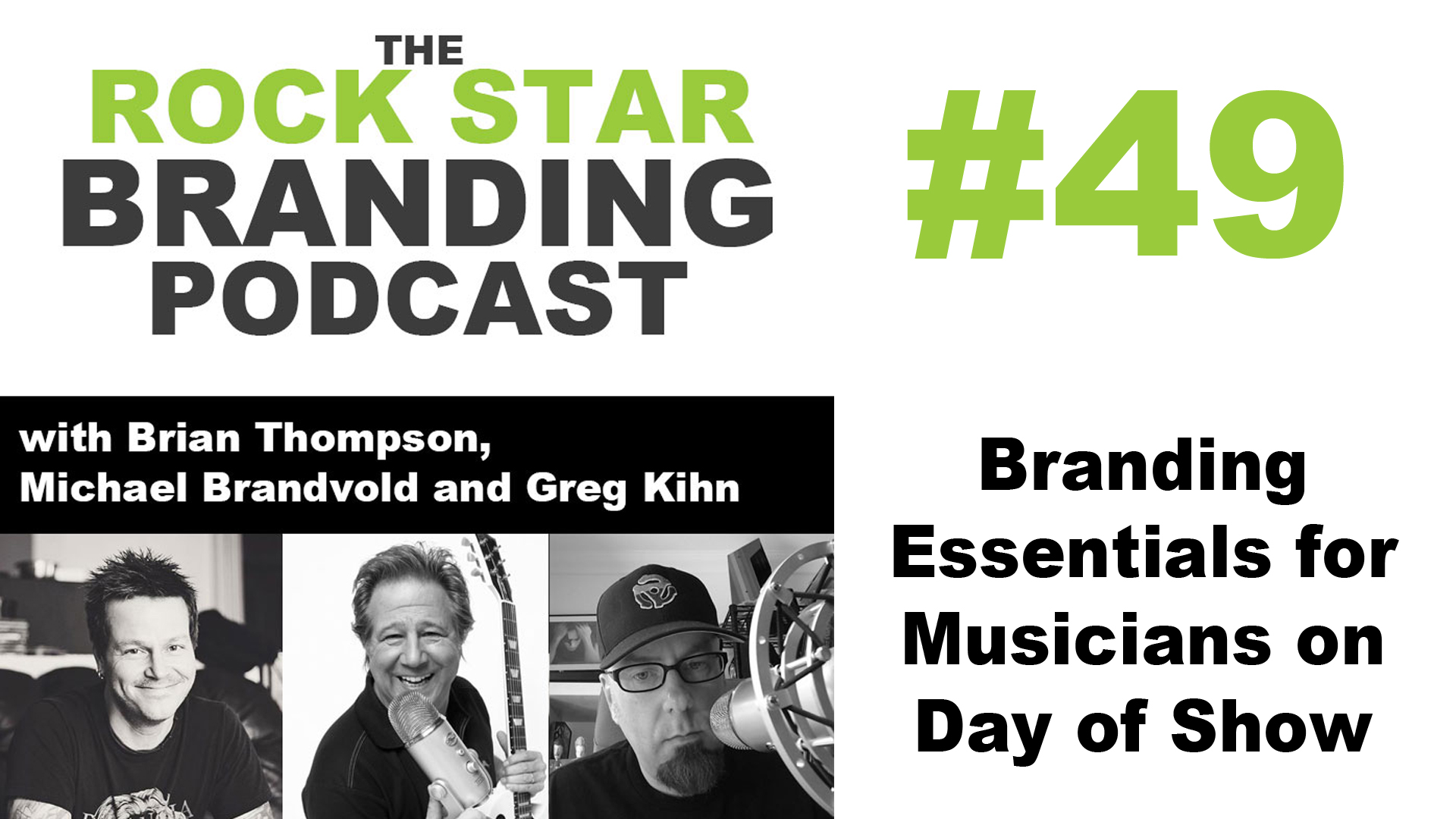 Branding Essentials for Musicians on Day of Show on Rock Star Branding