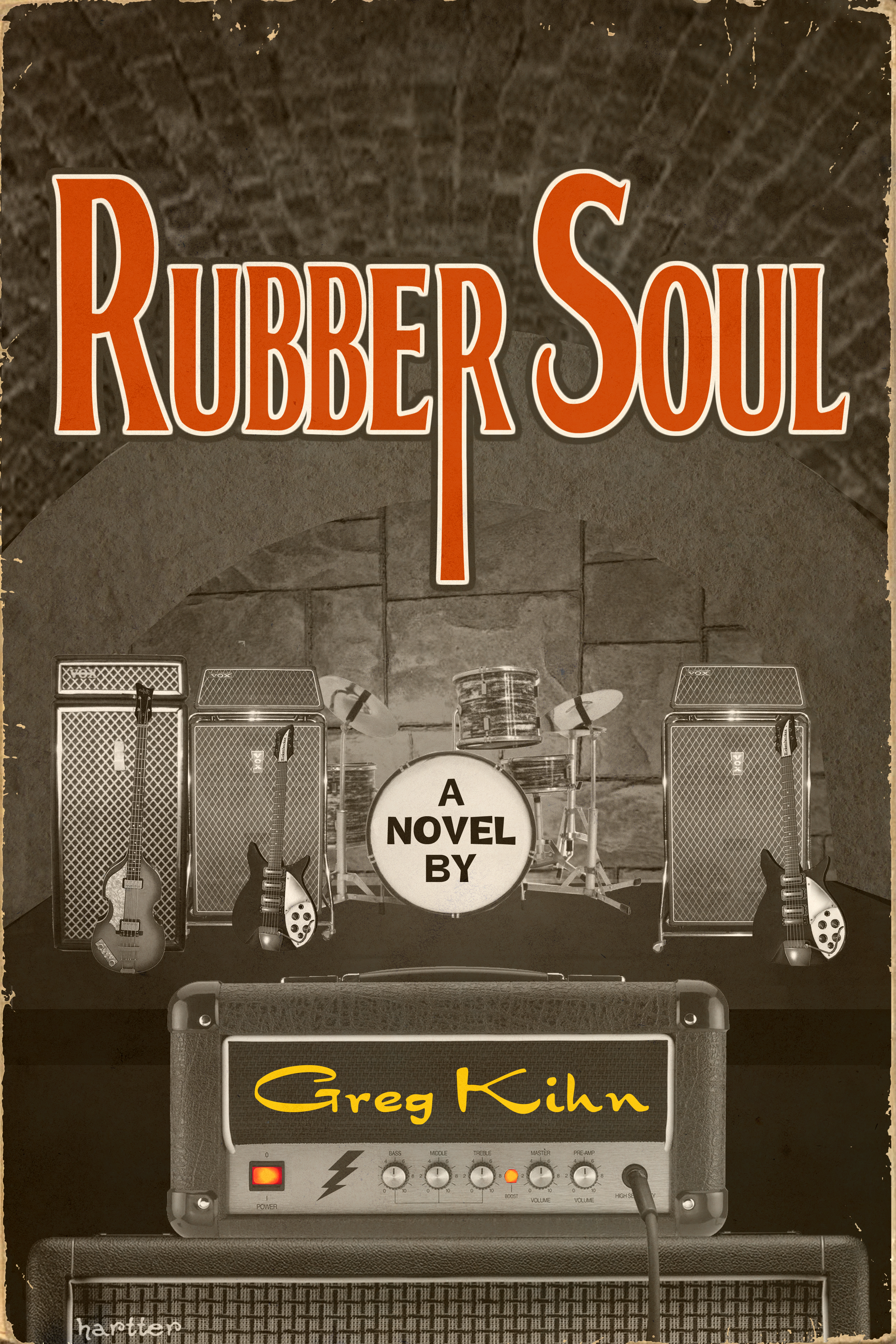 Rubber Soul Novel By Greg Kihn
