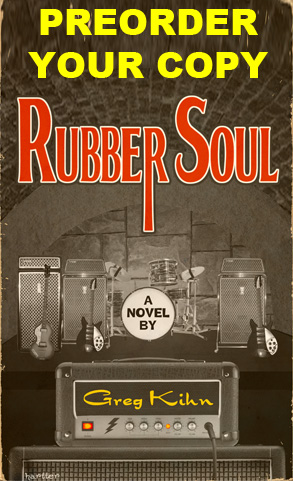 Preorder Rubber Soul by Greg Kihn