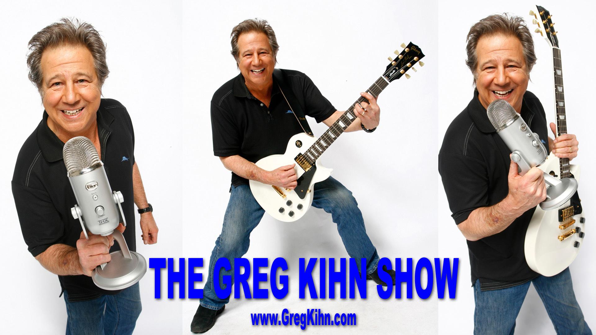 Ep. 40 The Greg Kihn Show – In The Studio Working on a New Greg Kihn Album