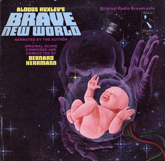 Brave New World!