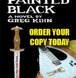 The ROLLING STONES Star in PAINTED BLACK; 2015's Most Anticipated Rock and Roll Historical Fiction Novel by Author, Rock Star & Radio Personality GREG KIHN