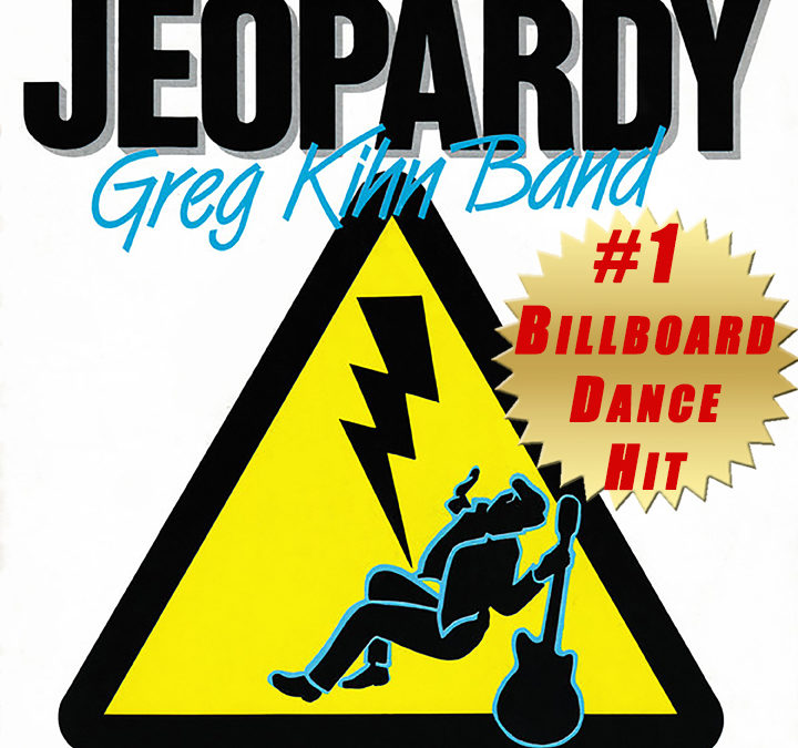 "Everything you ever wanted to know about the Greg Kihn Band song ""Jeopardy."""